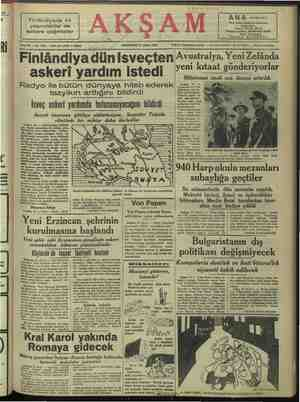 P ll İİ İLERİ Sene 22 — No. 7858 — Piati her yerde 5 kuruş Finlândiyada 44 yaşındakiler de askere çağırıldılar Finlândiya