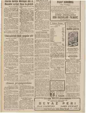 Mussolini ve Kont (Baş tarafı 1 inci sahifede) Roma 26 — Amerika Hariciye müs taşırının Kont Ciano ile görüşmesi iki saat...