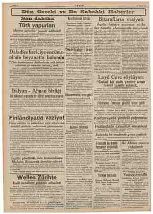 Dün Geceki ve Bu Sakhahki Haberler Son dakika Türk vapurları Harice seferleri yasak yasak edilmedi Ankara 29 (Telefonla) —