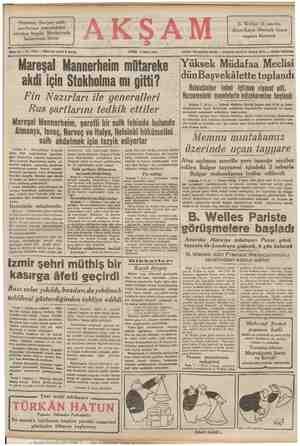 B. Welles 18 martta Amerikaya dünmek üzere Finlerin, Sovyet sulh şartlarına verecekleri cevabın bugün Moskovada bulunması...
