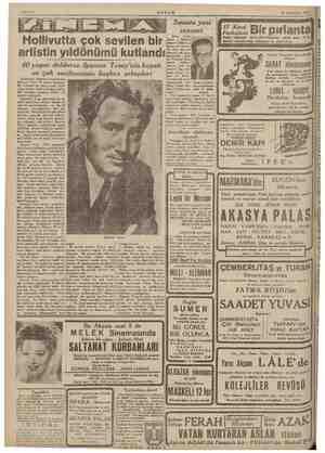 Hollivutta çok sevilen bir artistin yıldönümü kutlandı 40 yaşını dolduran Spencer Tracy'nin hayatı ve çok sevilmesinin...