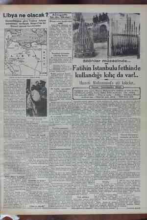 Libya ne olacak Zannedildiğine göre Trablus Italyan mem verilecek, Bingazi'de bir Sünusi idaresi kurulacaktır , pl nadamös