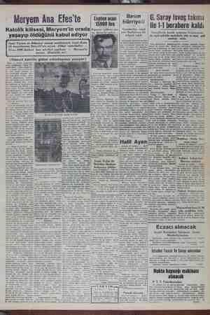 Basın hürriyet azeteciler cemi- yeti Başbakana bir elgraf çekti G. Saray İsveç takımı ile 1-1 berabere kaldı. İsveçlilerin