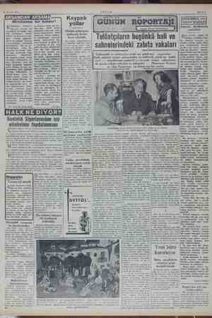 24 Kasım 1952 bei Pi kı da n; de 14 kil iş ni yi s ile Ve- nizelos'un Tömytazile? toplantıda ancak 9 kilo satabilmiş. e. Bu