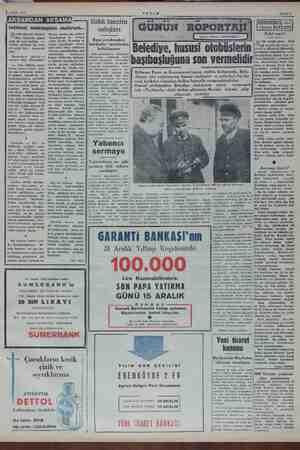1 Aralık 1952 S eli mi? Bileme- dim. allah arkası ez de hep br birlikte se- iniriz: Lis bir tica ret sınıfı e ri miş....