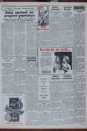 22 Mayıs 1954 19 Mayıs Bayramı münasebetiyle Daha ağırbaşlı bir program yapmalıyız Dünyanın hiç- bir yerinde halkın bu kadar