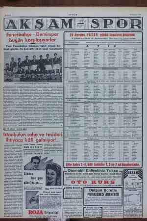 AKŞAM 29 Ağustos 1954 Fenerbahçe - Demirspor bugün karşılaşıyorlar 29 Ağustos PAZAR günkü koşuların programı Koşulara saat