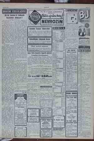 25 Mart 1955 Bir de baktım ki bahçede hayaletler dolaşıyor ! bastı, teyze bir da olmaz. hararet — Oğlun entari hırsızı öyle