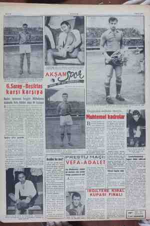 an Sahife 8 AKŞAM 3 7 Mayıs 1953 sret bugün ii yakından ve siniri Nu: i bozarak marke edebilecek mi? n-Beyaz solhafı bugün