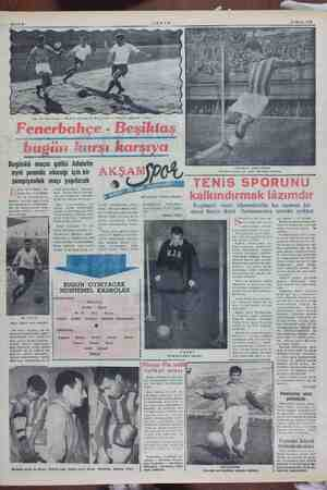 Sahife 8 Eski bir Fenerbahçe - Besiktaş maçında K. Fikret Eşref ve Farukla mücadele ediyor. F emek gi - Bugünkü üçin galibi