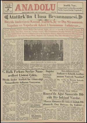 """& Atatürk'ün Ulusa Beyannamesi. & -Büyük önderimiz Kamal latürk,İç ve Dış Siyasamızı, fapılan ve Yapılacak Işleri Ulusumuza Anlatıyor... Ulusal Müdafaa, Sanayi, Ziraat, Maliye, Bayındırlık, Sağlık, Kültür ve Genclik Yollarındaki Çalışma Bu Devrede Daha Artacaktır. Bizim Iki Vasfımız Vardır: """"Biri Ulusumuzun Kendini Müdafaa Için Sarsılmaz Bir Azim Sahibi Olarak Hürmet Edilmiye Lâyık Bir Kudrette Olması, Diğeri: Ulusumuzun Dostluklarına ve Mtifaklarına - Ahval Ne Olursa Olsun - Değişmez Bir Sadakatle Riayetkâr Olacağına Inanılmasıdır."""