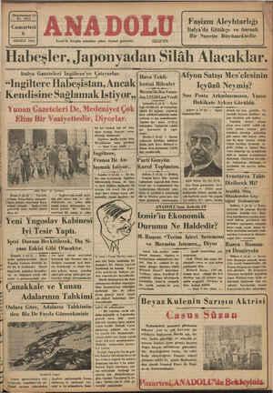 ı Habeşler, Ji ponyadan Silâh Alacaklar. | cclngıltere Habeşıstan,Ancak! kesini Bilenler İzmir'de hergün sabahları çıkar, siyasal gazeted Telef on 2776 ! I 5 —e —— — z ğ ' TEMMUZ 19536 , SA G DN 'Afyon Satışı Mes'elesinin Içyüzü Neymiş? Son Posta Arka:iaşıınızın, Yazısı : Hakikate Aykırı Görüldü. lıalya Gazelelerı Ingıltere)e Çatıyorlar | Hava Tehli- | Mersin'de Beş Vatan:- -Kendisine Saglamak Istıyor,, daş12530Lira Verdi Çarşamba 4 (A.A) — İlçeye di köylülerin de bulundı Ö—eriinee T ggi B geee öpa Anlırıb(AA)— Sağlık ılnıdıh!ryn 5Mld| Pu Yunan Gazeteleri De, Medeniyet Çök | Şaurmai'nazi | anter 5 KOK üü l n -©
