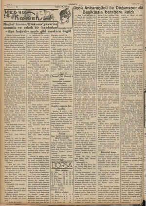 Sayfa 6 Numara — 12 ANADOLU Jjlüçok Ankaragücü ile Doğanspor da Yazan: M. Ayhan »diye bağırdı - senin gibi maskara değil!
