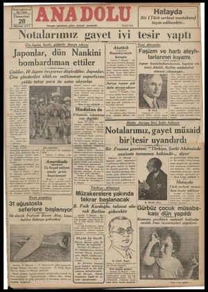 Yirmi yedinci yıl No. 7292 Cumartesi 28 Aouslos 937 Notalarımız Hergün sabahları çıkar, siyasal gazetedir. Çia-Japon harbi