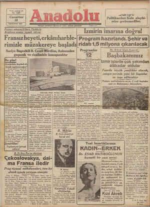 Yirmi yedinci yıl No. 7385 Cumartesi 18 Kânunuevel 937 —— Hergün sabahları (İzmir) de çıkar, siyasal gazetedir — e Fransız