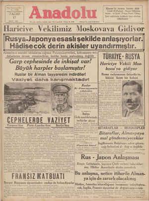 sabahları İsmirde çıkar Siyasi felefon No, 4776 © KUTUŞUZ ; *& hi Harıcıye Vekılımız Moskovava Gidiyor lRusya-laponya esaslı şekilde anlaşıyorlar.| Hâdisecok derin akisler uyandırmıştır. — Almanların mukabil iddialarına rağmen Polonyakuvvetleri, kahramanca mü- |' TURKIYE RUSYA ] dafaalarına devam etmektedırler ümitler henüz mahvolmuş değ ıldır rnrn r'pnlıpeıntıp I'IP ınbıenf nnr