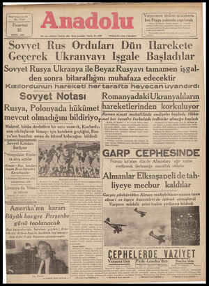 LA I İ e EYLÜL 1939 y n A Sovyet Rus Ordu[arı Dun Harel;ete Geçerek Ukranyayı Işgale Başladılar Sovyet Rusya Ukranya ile Beyaz Rusyavı tamamen işgal- den sonra bitaraflığını muhafaza edecektir Kızılordunun hareketi her tararta hevescanuvandırdlı