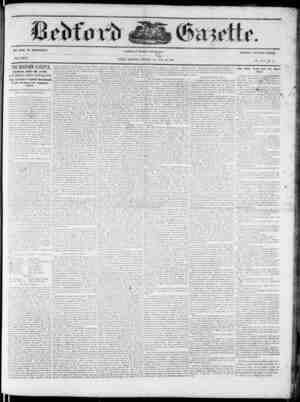 "IS 1"" GEO. W. B<m TIA\. NEW SERIES. THE BEDFORD CAZITTE. Ilcrif'orri, June SO, ! s.T(i. G. W. Bowman, Editor and Proprietor."