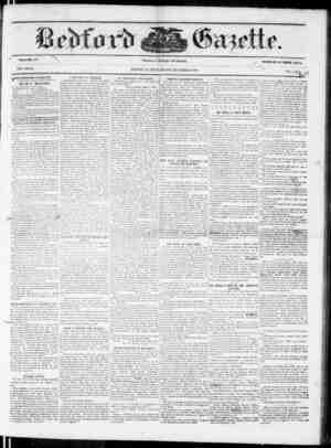 VOLIME 37. NEW SERIES. rfIHE BEDFORD GAZETTE 3 JS PUBLISHED EVERV FRIDAY MORNING BY B. F. MEYERS, At the following terms, to