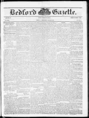 VOLUME 57. NEW SERIES. RYIHE BEDFORD GAZETTE IS PUBLISHED EVERY FRIDAY MORNING BY 15. F. MIiYERS, 4Lt the following terms, to