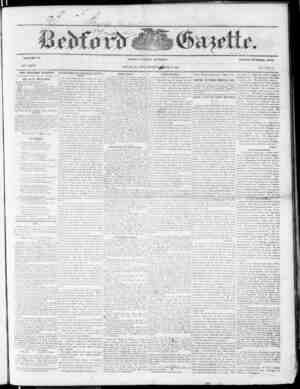 VOLUME .IS. NEW SERIES. THE BEDFORD GAZETTE TUBLTATIED EVERY FRIDAY MORNING BY by if. r. mi:Yl;s, At the lollowmg terms, to
