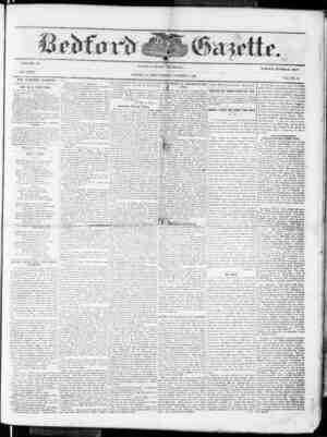 VOLUME 39. NEW SERIES. THE BEDFORD GAZETTE IS PUBLISHED EVERY FRIDAY MORNING RY kv . r. ueyi:iss. At the following terms, to