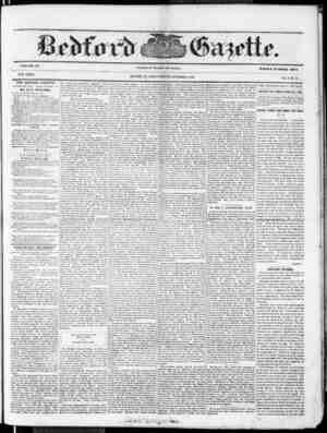 VOLUME 3§. NEW SERIES. THE BEDFORD GAZETTE if PUBLISHED EVERY FRIDAY MORNING BY BT B. F. MEYERS, At the following terms, to