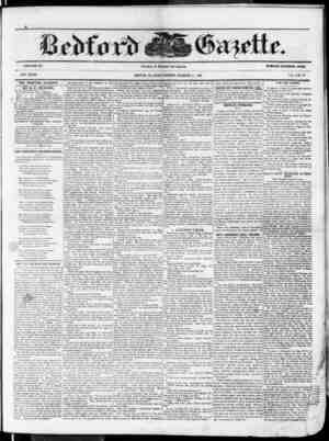 VOLUME SS. NEW SERIES. THE BEDFORD GAZETTE tS PUBLISHED EVERY FRIDAY MORNING BY BY B. F. MEYERS, At the following terms, to
