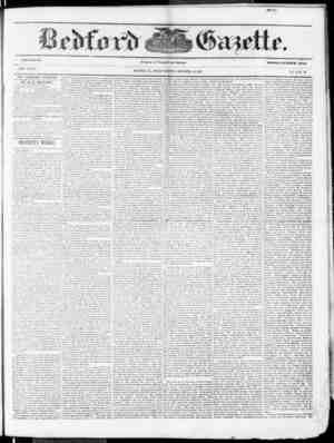 VOLOIE .18. NEW SERIES. THE BEDFORD GAZETTE IS PUBLISHED EVERY FRIDAY MORNING BY *SV 81. F. MEYERS, At the following terms,