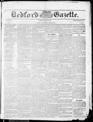 VOLUME 58. NEW .SERIES. THE BEDFORD GAZETTE iS FOBLISHED EVERY FRIDAY MORNING BY 38 Y 88. F. lIEVERS, At the lollowirig...