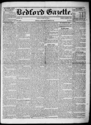 THE BEDFORD GAZETTE PUBLISHED EVERY FRIDAY MORNING BY * BV B. F. MEYISRS, At the following term*, to wm $1.50 per annum,...