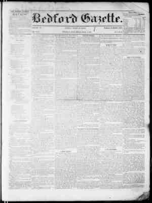 THE BEDFORD GAZETTE IS FCBUiHED EVEttY FRIDAY MORNING BY B. F. TII3YMRS, At the toUowm? ternii, to wn : $1.50 per annum,...