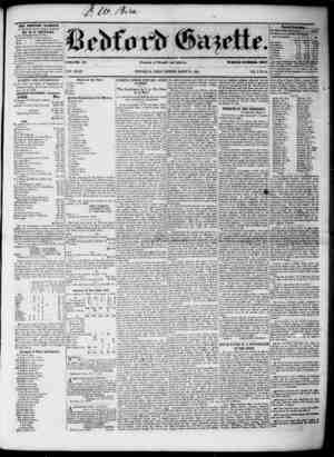 THE BEDFORD GAZETTE u pfULI-HKD EVERY FRIDAY MORNING by r. i .wei'' mis, At th following term*, to WH i $1.50 PER annum,...
