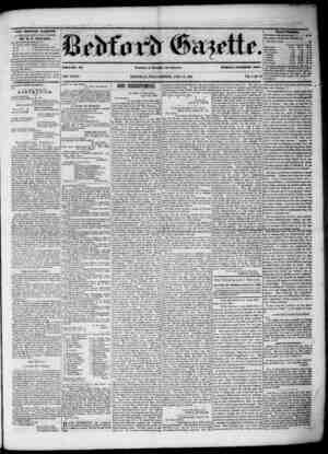 THE BEDFORD GAZETTE IS PUBLISHED EVEUY FRIDAY MORNING BY 11. F. MEYERS, At the following terms, to wit i $1 .50 per annum,