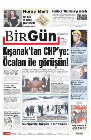 o 00 BIR Un pini Nuray Mert Her salı ve cuma a gazetenizde k yazısı yarın sızarak ele geçirdiği REOMACK'n YÖK'ten e geçir