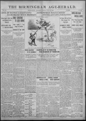 THE BIRMINGHAM AG E-HERALD. VOL. 30 BIRMINGHAM, ALABAMA, TUESDAY, MAY 26, 1903 lO PAGES NO. 2« ONE OF PA YNE'S ASSISTANTS IS
