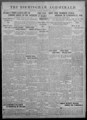 THE BIRMINGHAM AGE-HERALD. y- - .... . . .. .... \jVOL. 30 BIRMINGHAM, ALABAMA, TUESDAY, JtlLY 7, 1903 NO. C3 SLOWLY POPE...