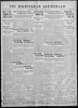 THE BIRMINGHAM AGE-HERALD. VOLUME XXXVII BIRMINGHAM, ALABAMA, SATURDAY, AUGUST 24, 1907. 10 PAGES. NUMBER 111 JUDCET.C.IONES