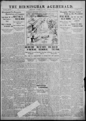 THE BIRMINGHAM AGE:HERALD. VOLUME XXXVII BIRMINGHAM, ALABAMA, SATURDAY, OCTOBER 5, 1907. 10 PAGES._NUMBER 152 Movement T o