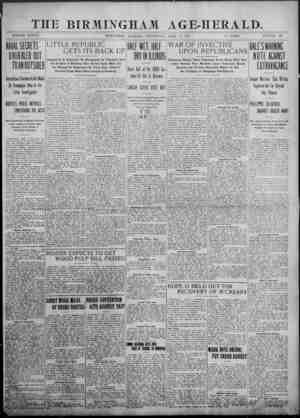 \ THE BIRMINGHAM AGE-HERALD. VOLUME XXXVII. ' , BIRMINGHAM, ALABAMA, WEDNESDAY, APRIL 8, 1908. 10 PAGES. NUMBER 338 ML...