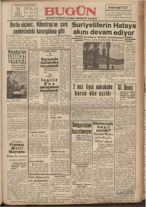 Başmuharri: 15 Telefon ar Pana : Cavit Oral b Abone Temmuz 1941 Yıl:1 No. 268 Fiyatı 5 SİYASİ, İKTİSADİ, İÇTİMAİ GÜNDELİK