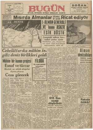 CUMA Çukmek caddesi Adana Telefon 138— Posta K. 48 SONTEŞRİN Yılı3 No. 671 Fiyatı Harekât hasını göst rir harita Garı