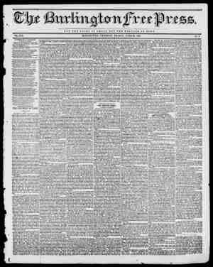 fee NOT TBB O L O B Y OF O 1 I i I B U T H W I L r A Q 1 OF BOMB. VOL. XVII. BURLINGTON, VERMONT, FRIDAY, JUNE 23, 1843. No.