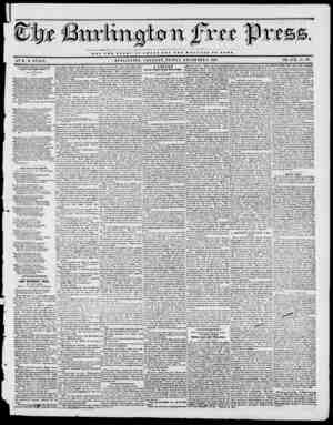 ' ' NOT THE G X O H V OP O JB S A II B V T T II E WBLFAnB Of BOMB. BURLINGTON. VERMONT, FRIDAY, DECEMBER 2, 184.?. VOL....