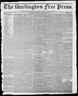 xtt fpte NOT TUB OLORT OP OJBSAK BUT THB W B I. r A B B O F H O m B , BURLINGTON, VERMONT, FRIDAY, MAY 10, 1844: BY H. B....