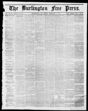 mtt YOL. XXY1I WHOLE NO. 1.431. BURLINGTON, VT., FB3DAY, FEBRUARY 2, 1855. NEW SERIES, YOL. 9, NO. 31. ill ccklw JFrcc press.