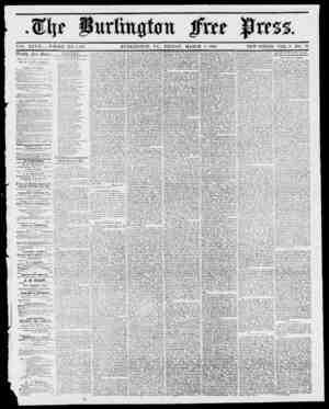 Wat YOL. XXyil WHOLE NO. 1,4,36. BURLINGTON, YT., FRIDAY, MARCH 9, 1855. NEW SERIES, VOL. 9, NO. 26. lUcckli JTvcc JiJvcss.