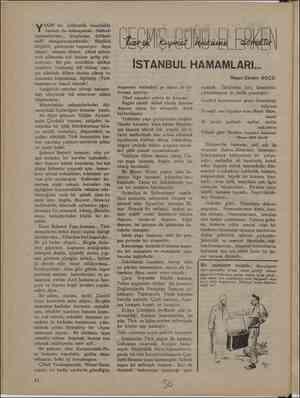 AKIN bir çelme İstanbulda hamam da kalmayacak. Halbuki hamamlarimiz , Genim üstünde «milli  damgalarımızdandır. küçüklü,...