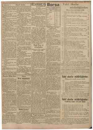 Camhuriyet VUKUAT Borsa 4 Haziran 1930 kilmişti. Fakat ruhunda kaynıyan san'at aşkı üç sene bir köşede uyuduktan sonra daha