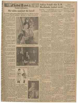 6 Haziran 1930 Cttmhurivot Holivut mektupları Bir talıta namizet iki kıral! Sesii film saltanahnın hâkimi kimolacal ? Meşhır